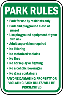 Park Rules Park for use by residents only sign