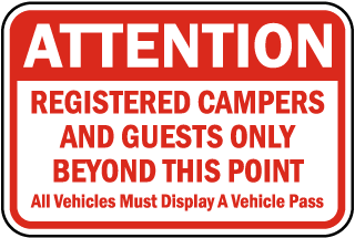 Attention Registered Campers And Guests Only Beyond This Point sign