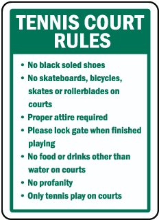 Tennis Court Rules No black soled shoes No skateboards sign