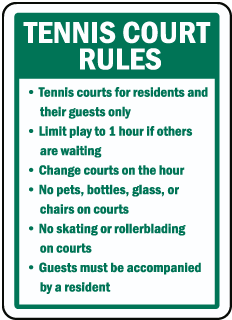 Tennis Court Rules Tennis courts for residents and their guests only sign