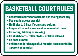 Basketball Court Rules Basketball courts for residents sign