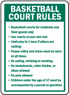Basketball Court Rules Basketball courts for residents and their guests sign