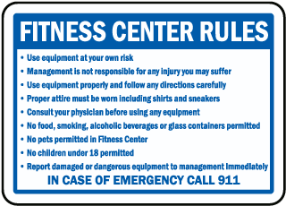 Fitness Center Rules Use equipment at your own risk sign