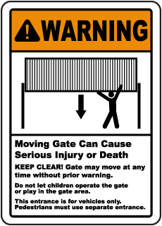 Warning Moving Gate Can Cause Serious Injury or Death sign