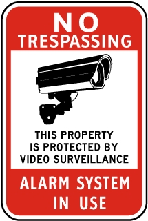 No Trespassing This Property is Protected by Video Surveillance Alarm System in Use Sign