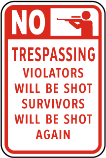 Violators Will Be Shot Sign