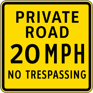 Private Road 20 MPH No Trespassing Sign