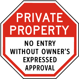 Private Property No Entry Without Owner's Expressed Approval Sign