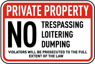 No Trespassing Loitering Sign