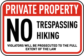 No Trespassing Hiking Sign