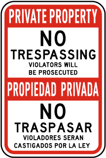 Bilingual Violators Prosecuted No Trespassing Sign