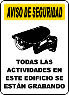Spanish All Activities Being Recorded Sign