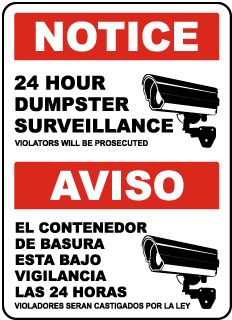Bilingual 24 Hour Dumpster Surveillance Sign