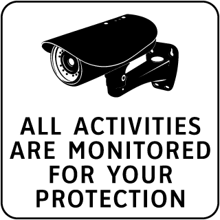 All Activities Are Monitored Sign