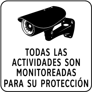 Spanish All Activities Are Monitored Sign