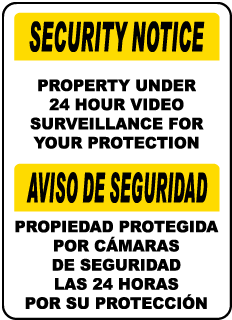 Bilingual Property Under Surveillance Sign