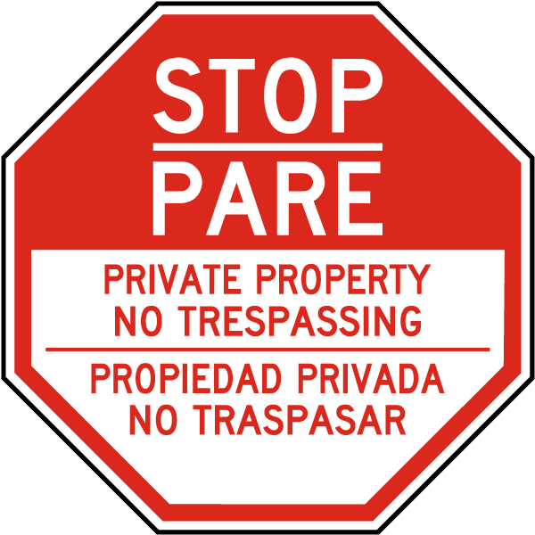 Bilingual Stop Private Property No Trespassing Sign