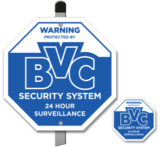 Warning Protected by BVC Security System 24 Hour Surveillance Sign