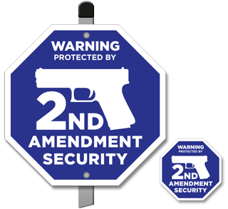 Warning 2ND Amendment Security 24 Hour Surveillance Sign