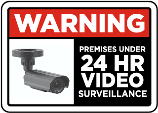 Warning Premises Under 24 Hr Video Surveillance Sign