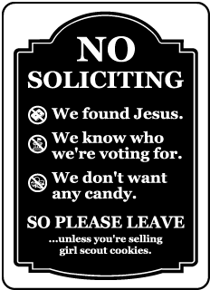 No Soliciting. We found Jesus. We know who we're voting for. We don't want any candy. So Please Leave Label