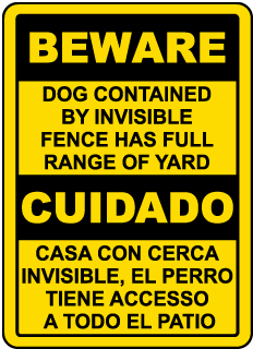Bilingual Beware Dog Contained By Invisible Fence Sign