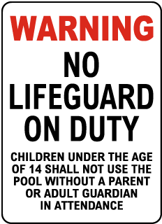 California No Lifeguard Sign