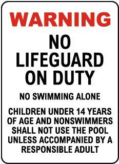 Indiana No Lifeguard Sign