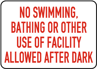Nevada No Swimming After Dark Sign