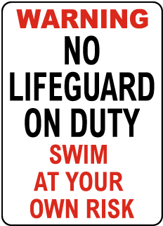 South Carolina No Lifeguard Sign