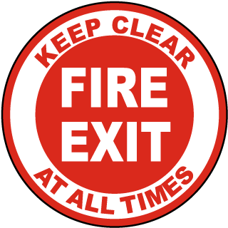 Fire Exit Keep Clear At All Times Floor Marker