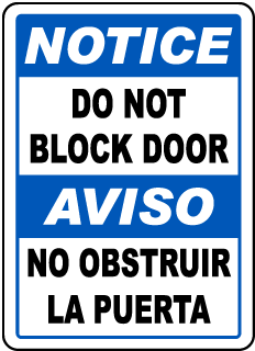 Notice Do Not Block Aviso No Obstruir la puerta Bilingual Sign