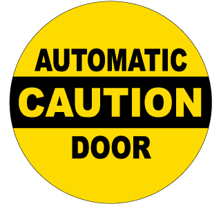 Caution Automatic Door Label