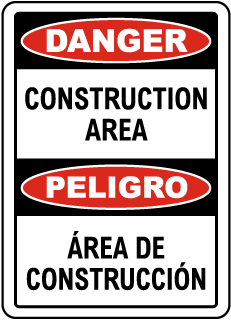 Bilingual Danger Construction Area Sign