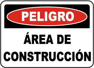 Spanish Danger Construction Area Sign