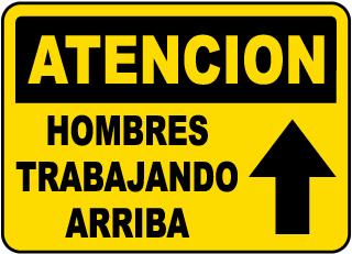 Spanish Caution Men Working Above Sign