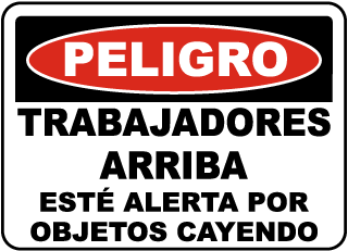 Spanish Workers Above Watch For Falling Material Sign
