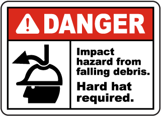 Danger Impact hazard from falling debris. Hard hat required sign