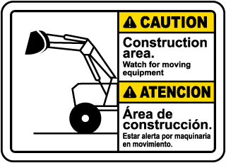 Bilingual Caution Watch For Moving Equipment Sign