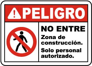 Spanish Danger Construction Area Do Not Enter Sign