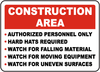 Construction Area Authorized Personnel Only Hard Hats Required Watch For Falling sign