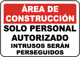 Spanish Construction Area Authorized Only Sign