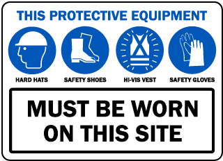 Hard Hats, Safety Shoes, Hi-Visibility Vest and Gloves Must be worn on this site