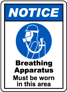 NOTICE. Breathing Apparatus Must be worn in this area
