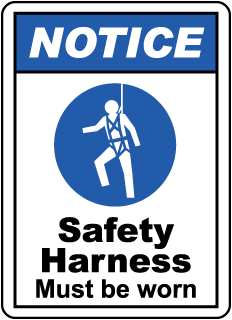 NOTICE. Safety Harness Must be worn