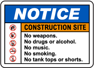 Notice Construction Site Rules Sign
