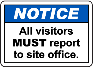 Notice Report to Site Office Sign