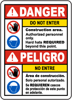 Bilingual Danger Construction Area Do Not Enter Sign