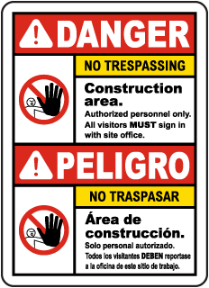 Bilingual Danger Construction Area No Trespassing Sign
