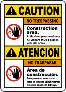 Bilingual Caution Construction Area No Trespassing Sign